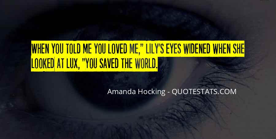 You Saved Me Love Quotes #209338