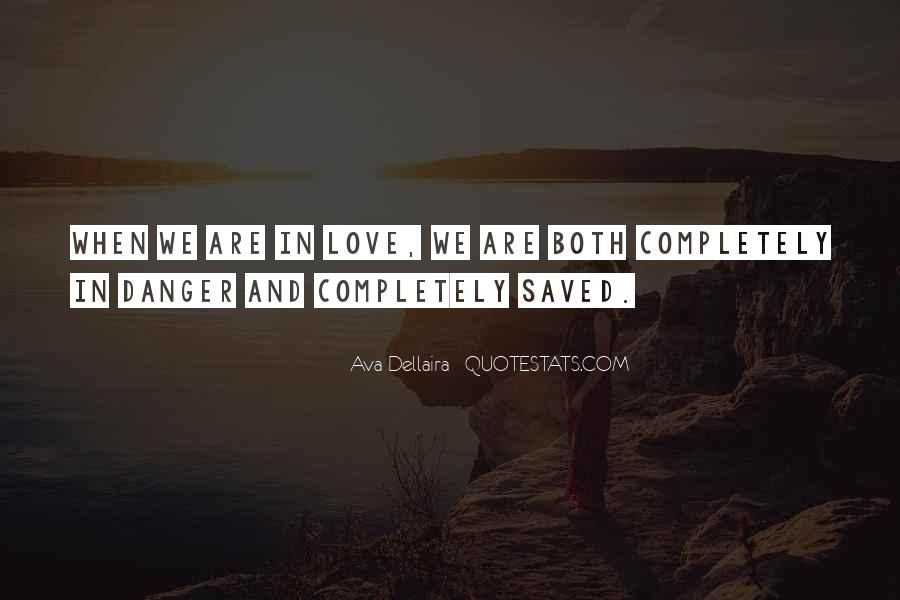 You Saved Me Love Quotes #424733