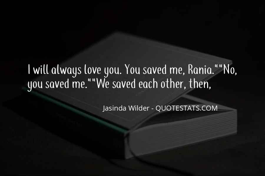 You Saved Me Love Quotes #645481