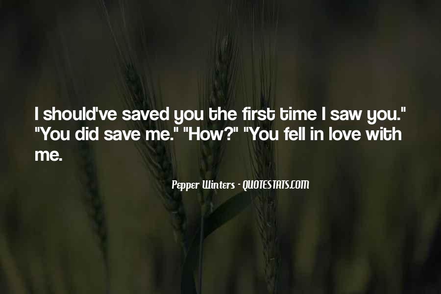 You Saved Me Love Quotes #809101