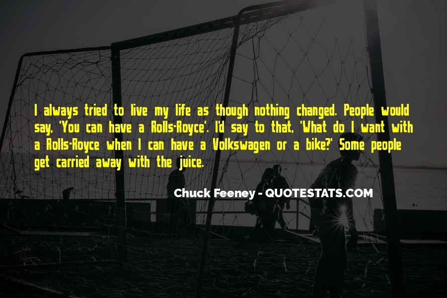 You Say I Have Changed Quotes #1513340