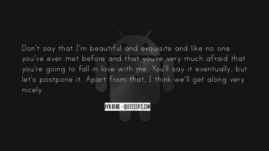 You Say You Love Me But Quotes #1035666