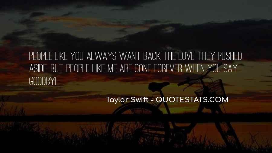 You Say You Love Me But Quotes #1141402