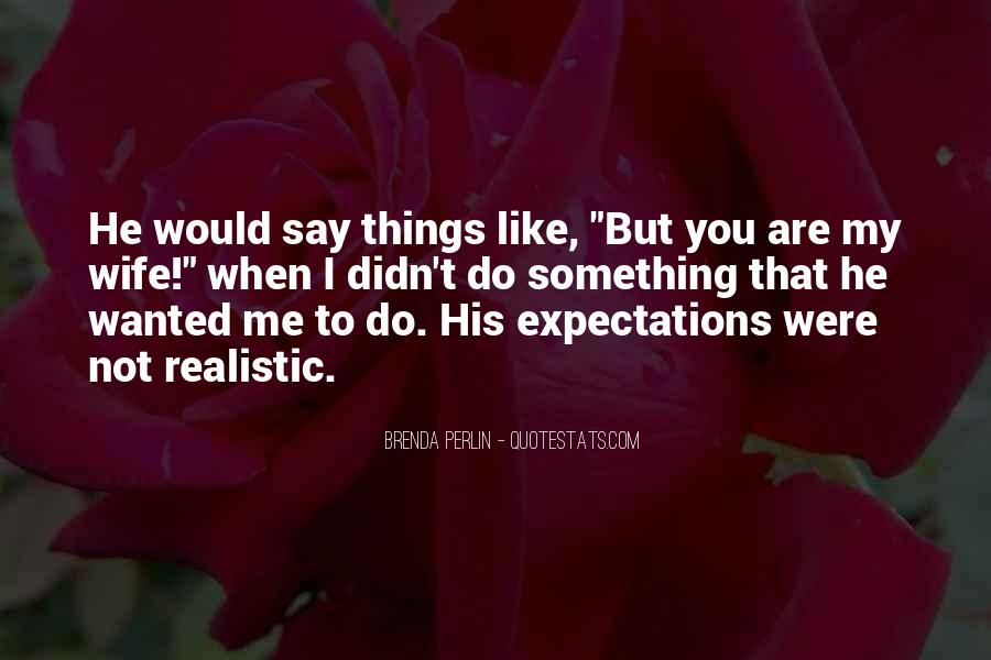 You Say You Love Me But Quotes #1155074