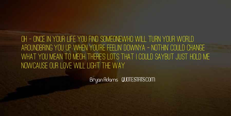 You Say You Love Me But Quotes #1338913