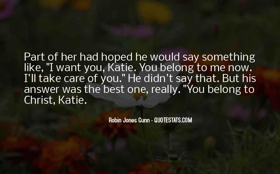 You Say You Love Me But Quotes #204752