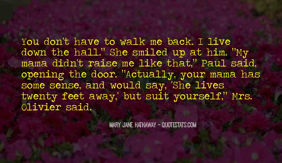 You Say You Love Me But Quotes #483465