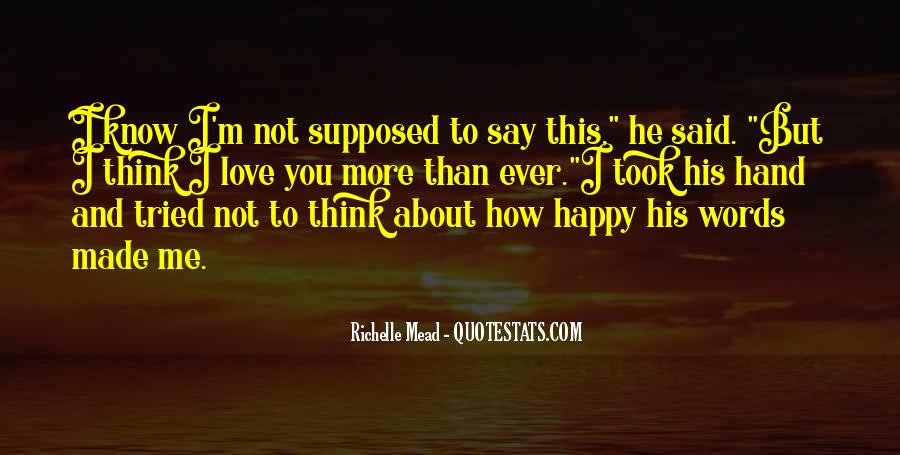 You Say You Love Me But Quotes #773249