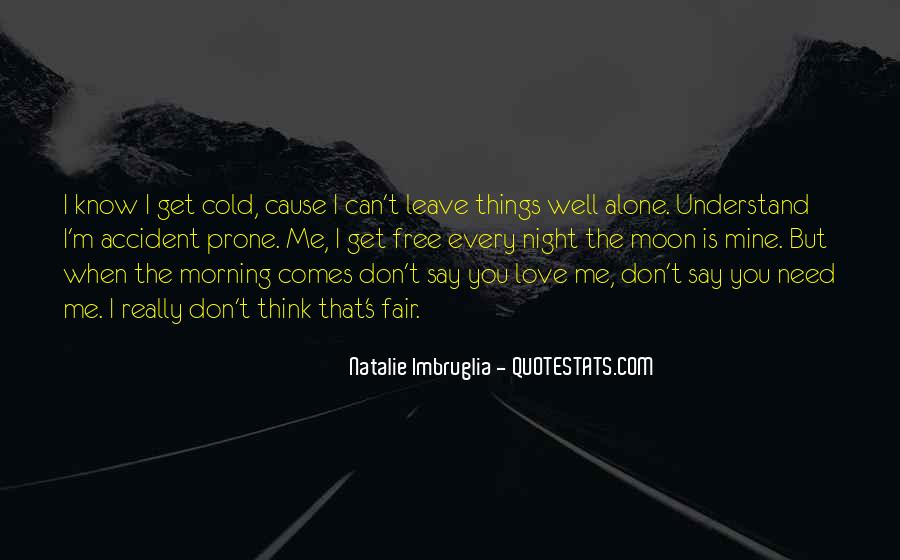 You Say You Love Me But Quotes #822419