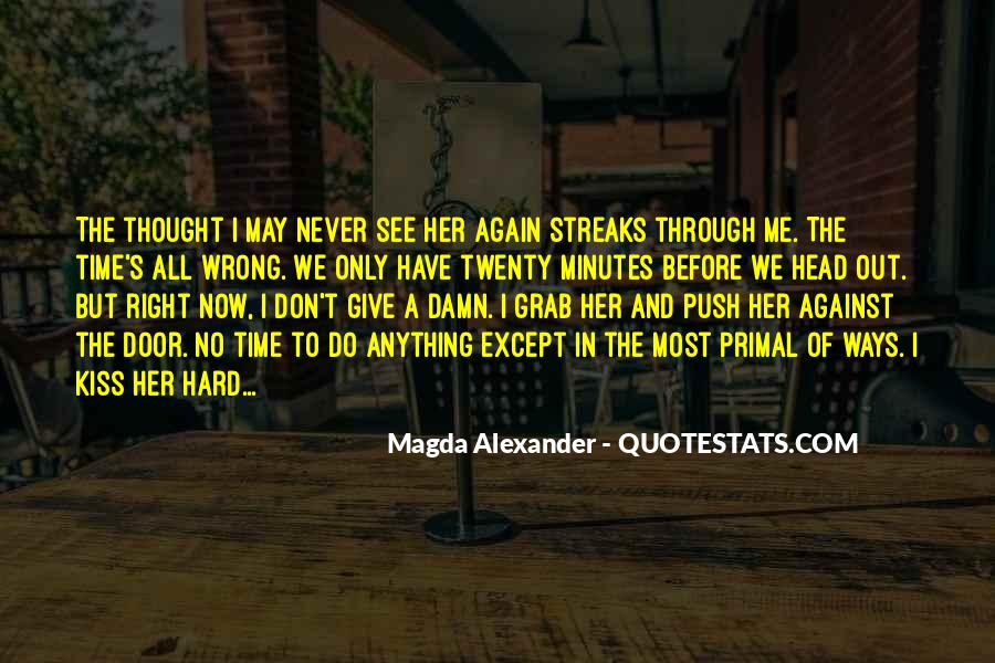 You See Right Through Me Quotes #188217