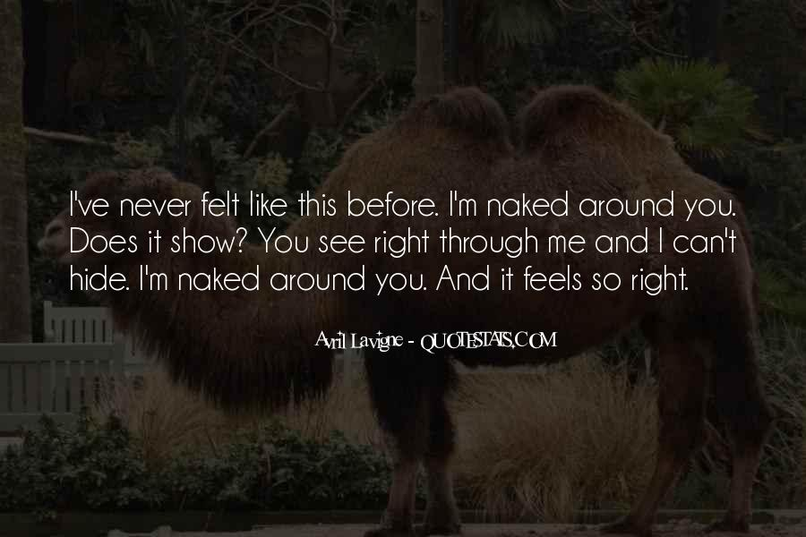 You See Right Through Me Quotes #534536