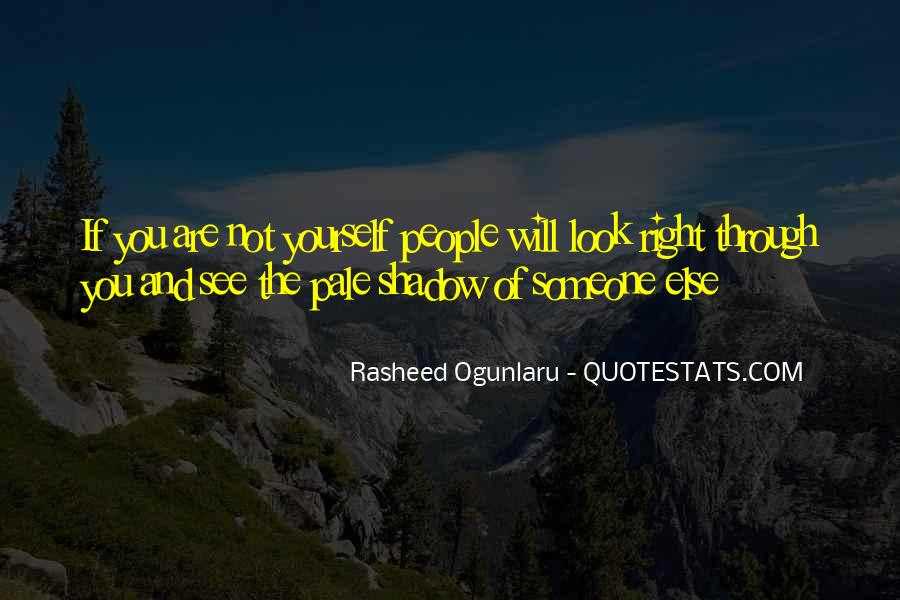 You See Right Through Me Quotes #560311