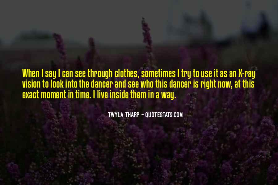 You See Right Through Me Quotes #630119