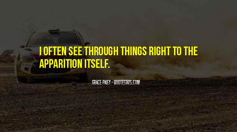 You See Right Through Me Quotes #799633