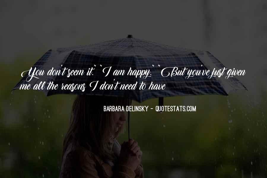 You Seem Happy Quotes #104132
