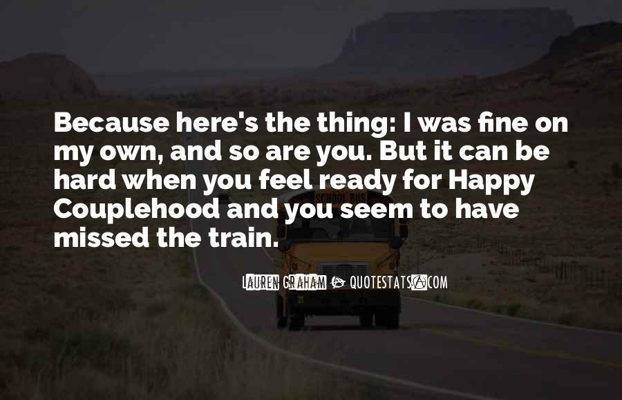 You Seem Happy Quotes #1262324