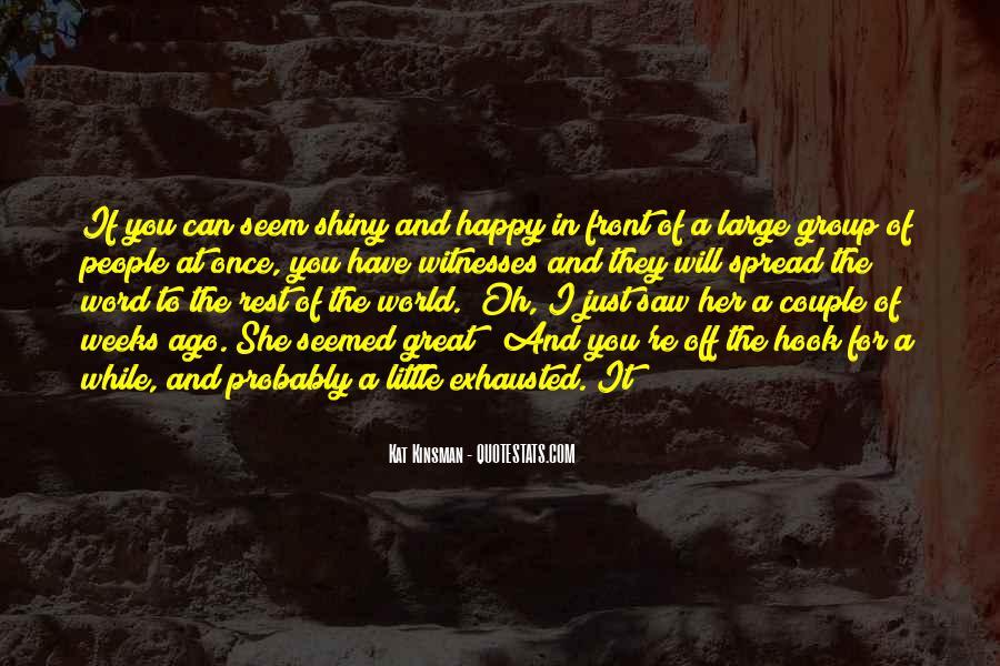 You Seem Happy Quotes #1422811