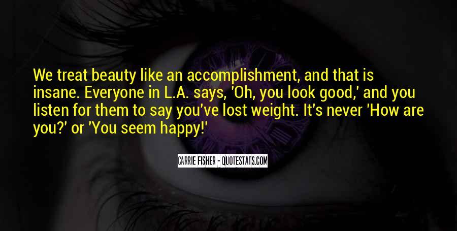 You Seem Happy Quotes #1512719