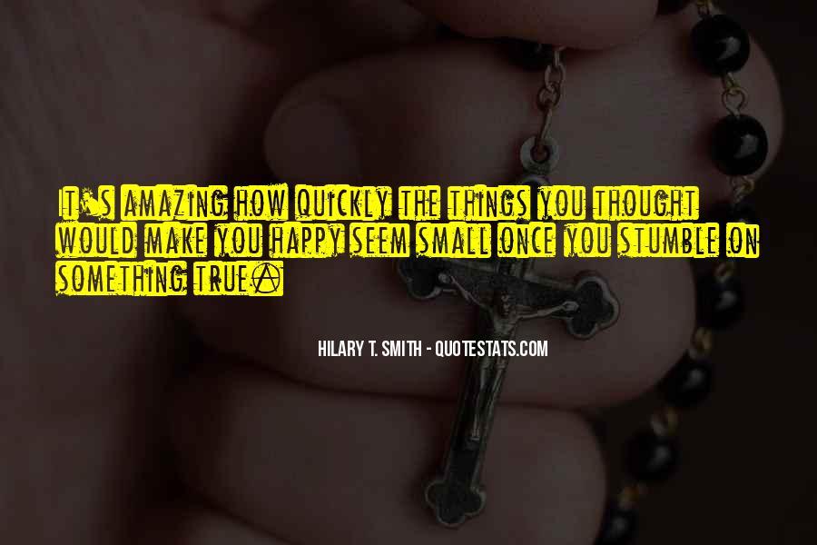 You Seem Happy Quotes #1726711