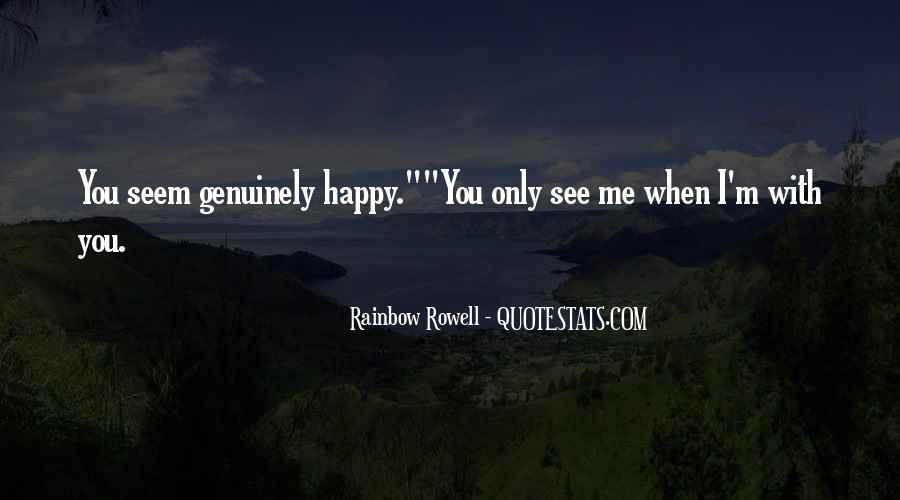 You Seem Happy Quotes #702520