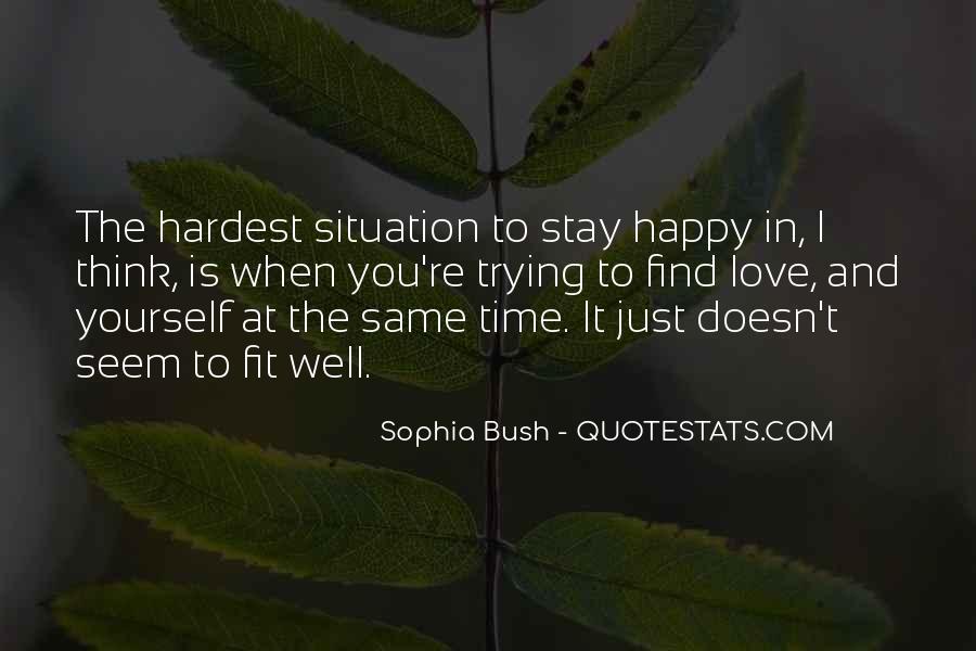 You Seem Happy Quotes #803210