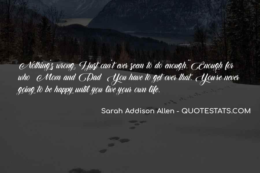 You Seem Happy Quotes #891546