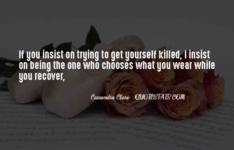You Should Have Killed Me Quotes #10172