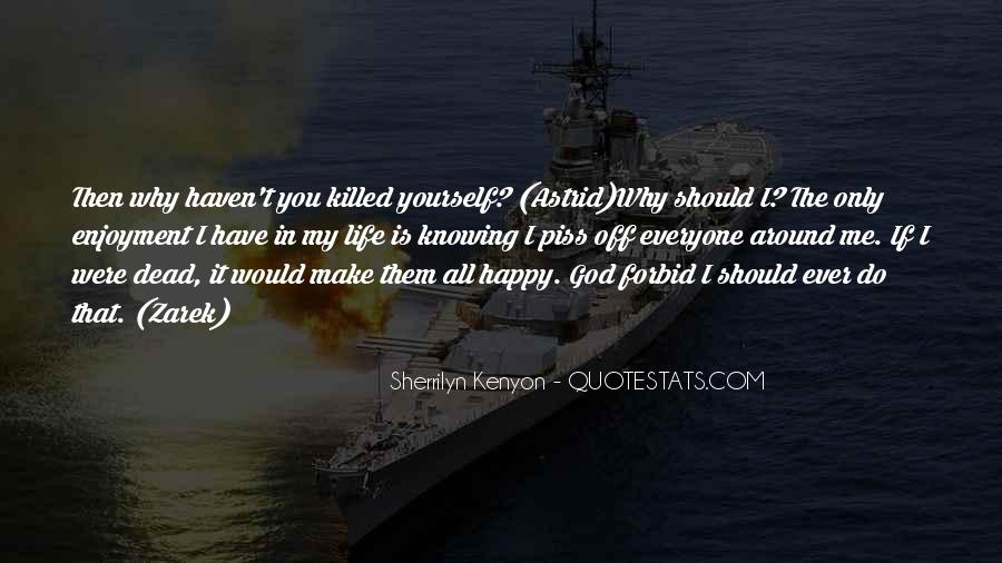 You Should Have Killed Me Quotes #115902