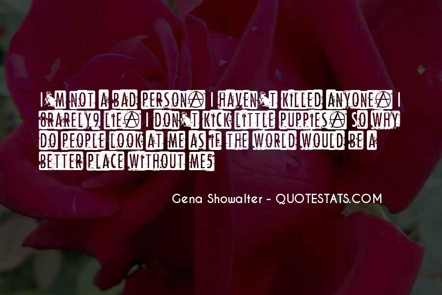You Should Have Killed Me Quotes #14820