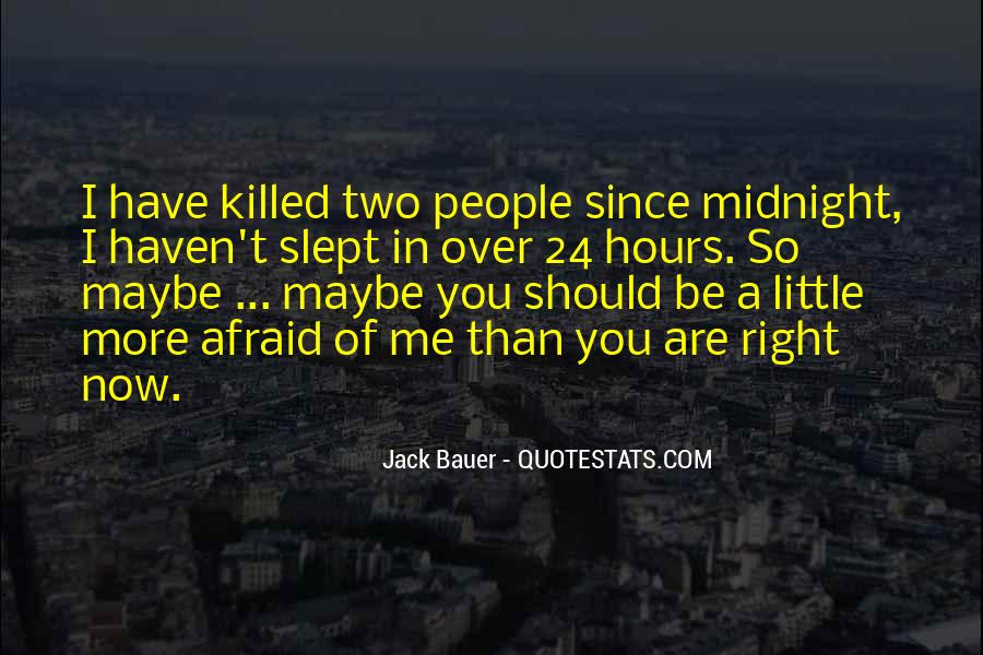 You Should Have Killed Me Quotes #1493281
