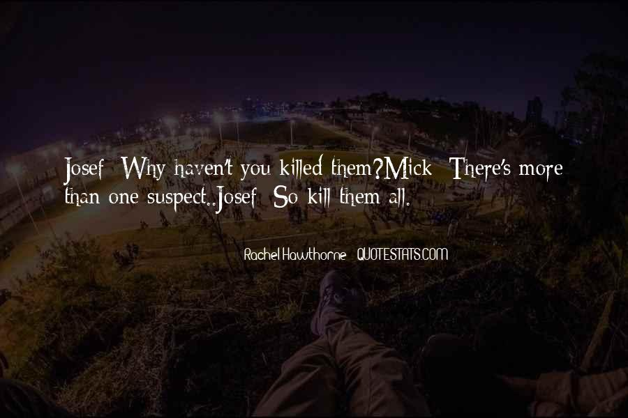 You Should Have Killed Me Quotes #16890
