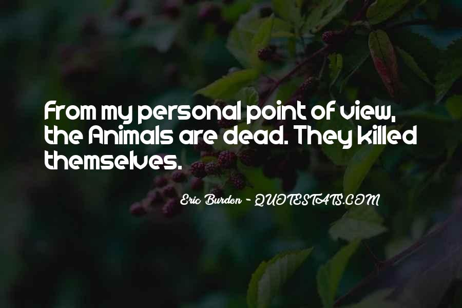 You Should Have Killed Me Quotes #5212