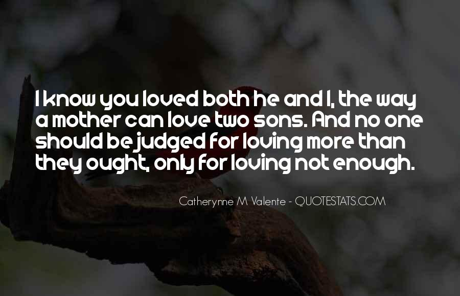 You Should Know I Love You Quotes #1233904
