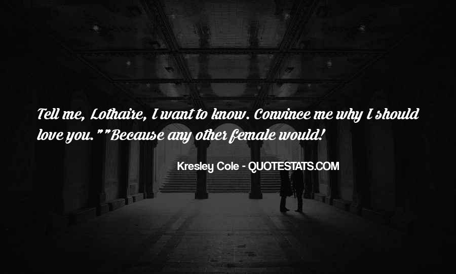 You Should Know I Love You Quotes #1479182