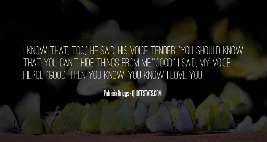 You Should Know I Love You Quotes #32272