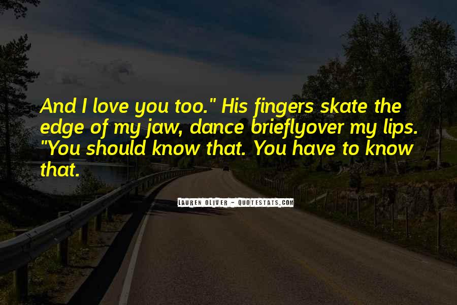 You Should Know I Love You Quotes #889471
