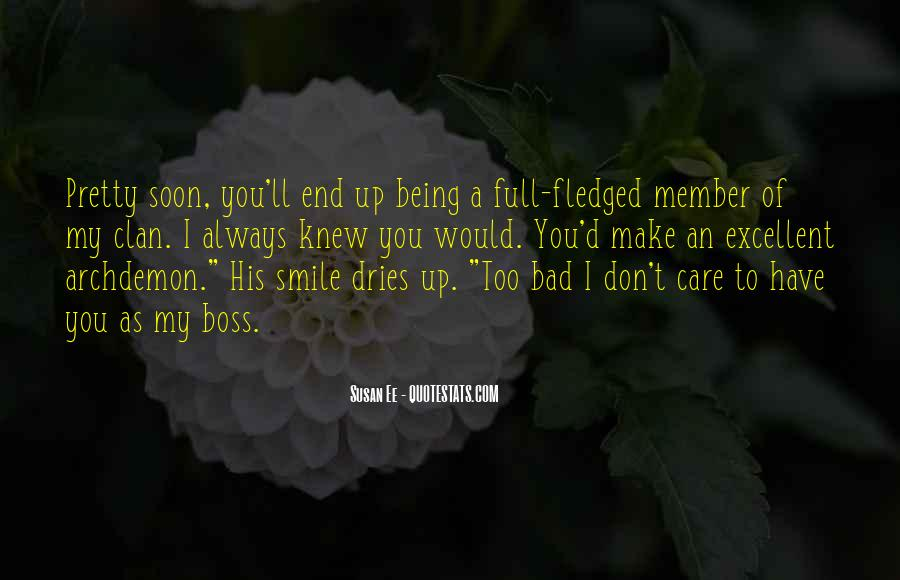 You Still Make Me Smile Quotes #59030