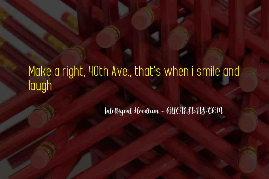 You Still Make Me Smile Quotes #73636