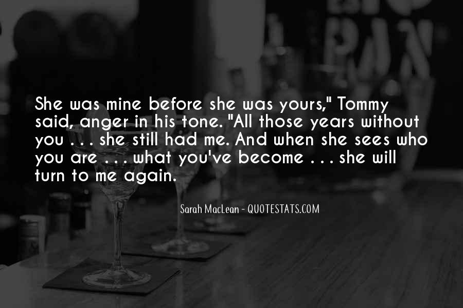 You Still Mine Quotes #1233940