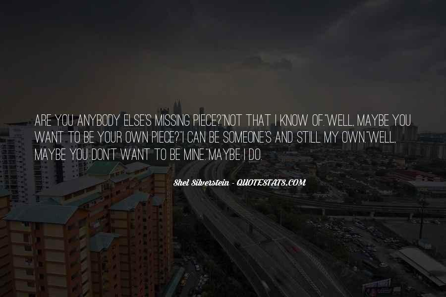 You Still Mine Quotes #1262440