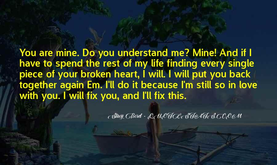 You Still Mine Quotes #1487921