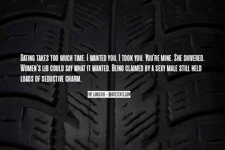 You Still Mine Quotes #1510250