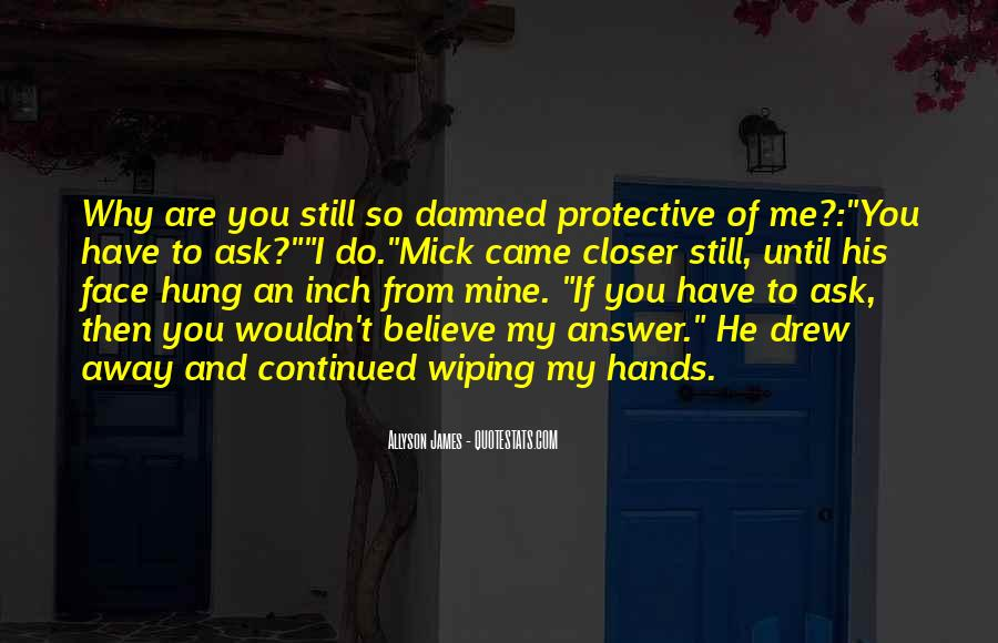 You Still Mine Quotes #155565