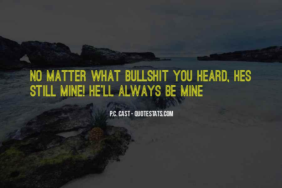 You Still Mine Quotes #1574321