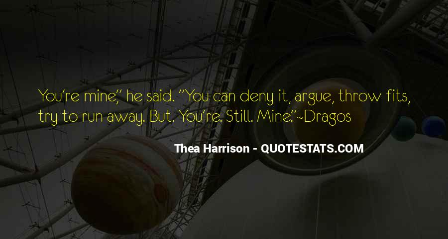 You Still Mine Quotes #17035