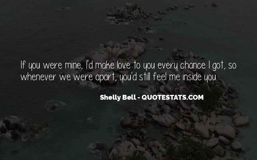 You Still Mine Quotes #1796644
