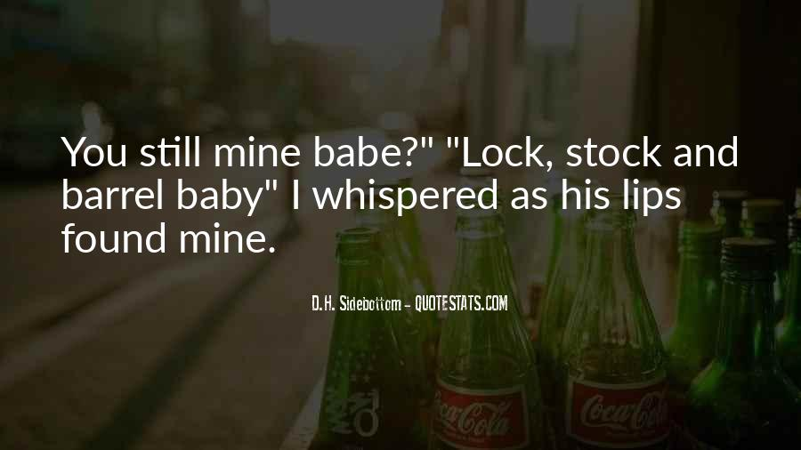 You Still Mine Quotes #1809998