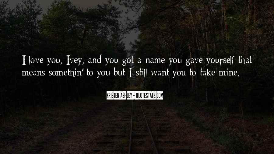 You Still Mine Quotes #1816238