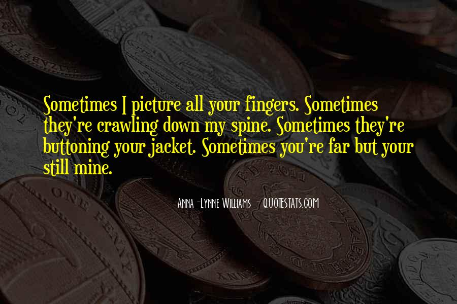 You Still Mine Quotes #1847665
