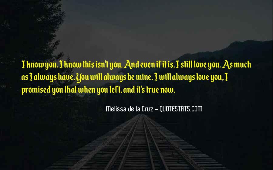 You Still Mine Quotes #757969